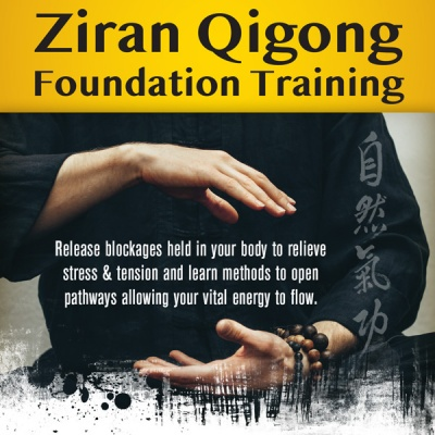 Ziran Qigong Foundation Training